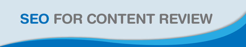 SEO-for-Content-Review