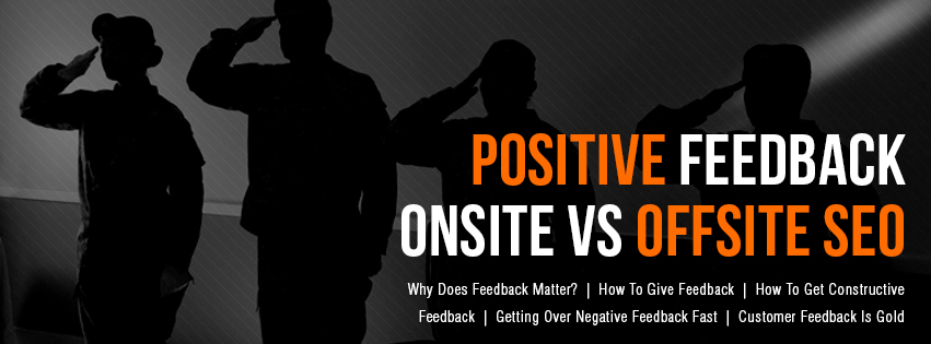 Positive-Feedback-Onsite-Vs-Offsite-SEO-Image