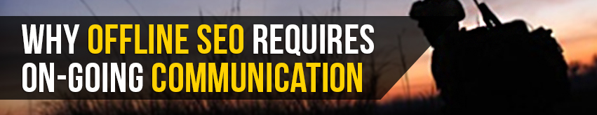 Why-Offline-SEO-Requires-On-Going-Communication-Image