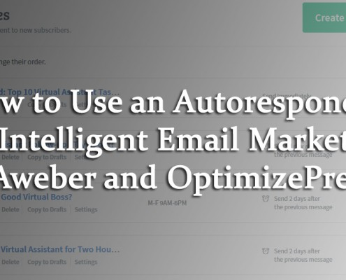 How to Use an Autoresponder for Intelligent Email Marketing with Aweber and OptimizePress 2.0