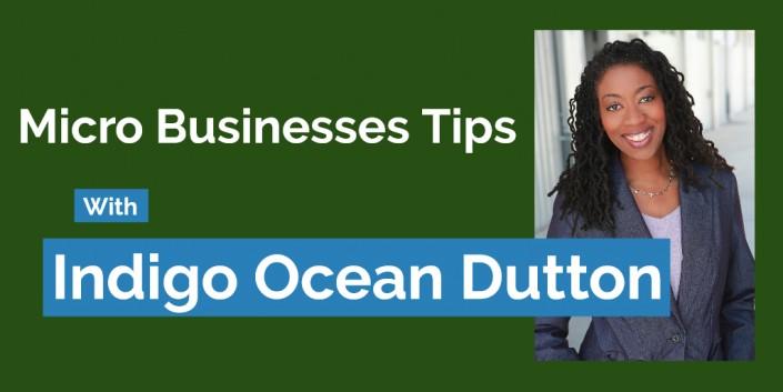 Mircro Business tips with Indigo Dutton