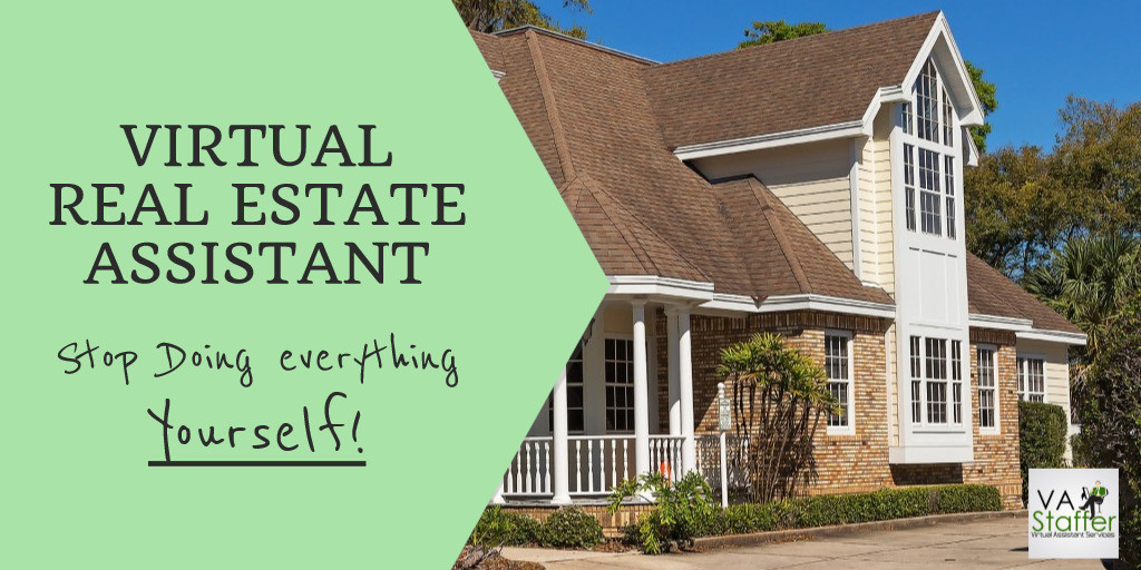 Virtual Real Estate Assistant Benefits And Tips