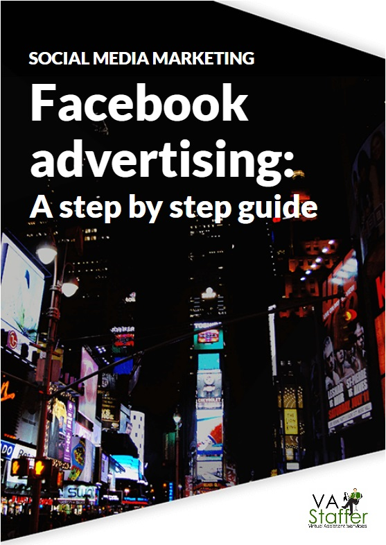 Facebook Advertising Step-By-Step Guide
