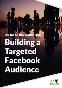 How to Effectively Build a Targeted Facebook Audience
