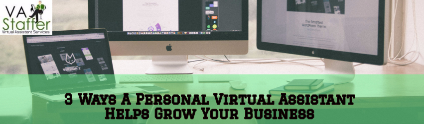 3 Ways a Personal Virtual Assistant Helps