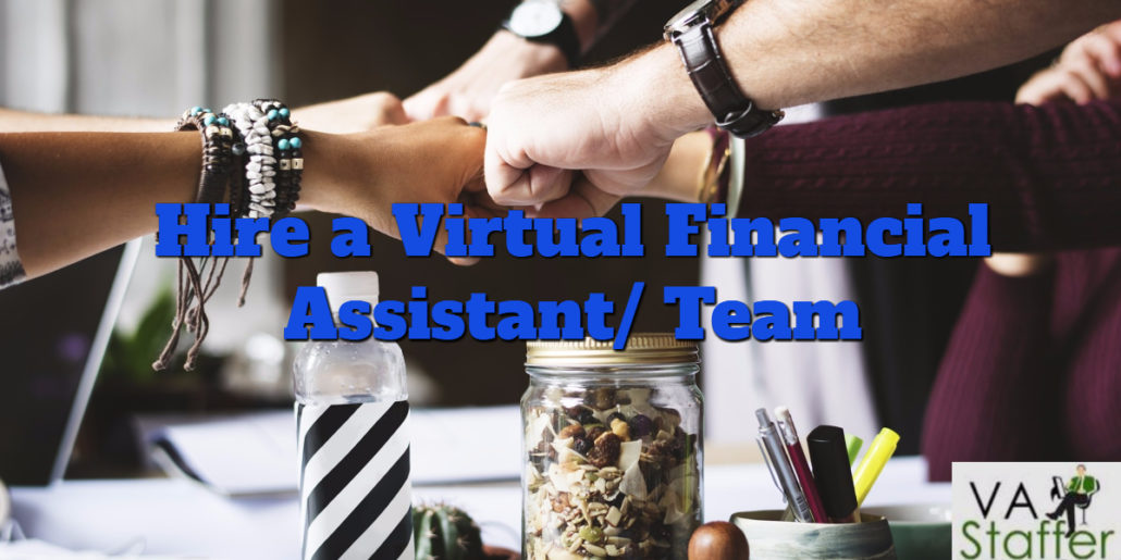 A virtual financial assistant is the asset you need to help manage your financial success