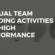 Virtual Team Building Activities for High Performance