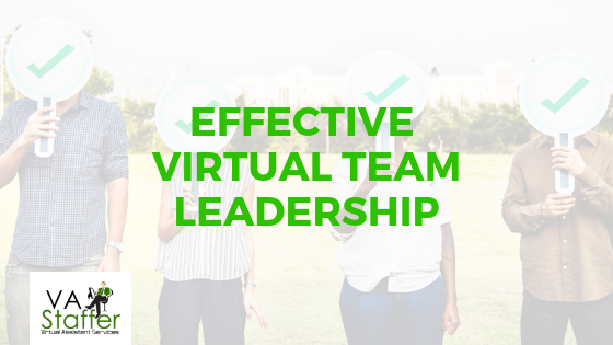 Effective Virtual Team Leadership