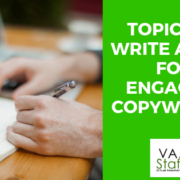 VAS_blog_5_Topics to Write About for Engaging Copywriting